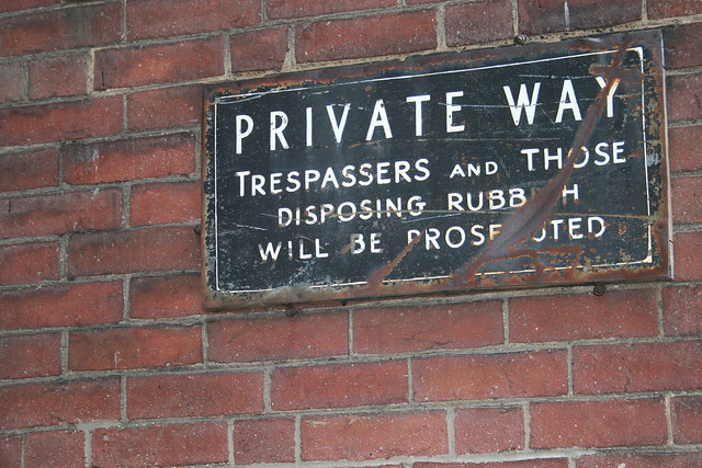 Private way. Trespassers and those disposing rubbish will be prosecuted.