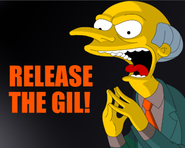 Release the GIL!