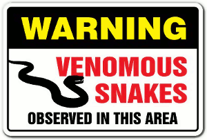 Warning: venoumous snakes